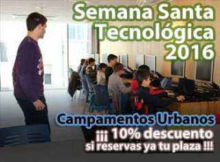 Semana Santa Tecnológica en Camp Tecnológico