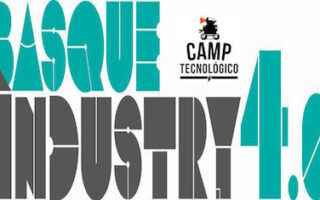 Camp Tecnologico en el Basque Industry 4.0